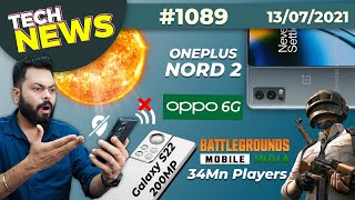 BGMI 34Mn Players😮, Solar Storm Coming🌞🌪️, Galaxy S22 200MP Camera, OnePlus Nord 2, OPPO 6G-#TTN1089