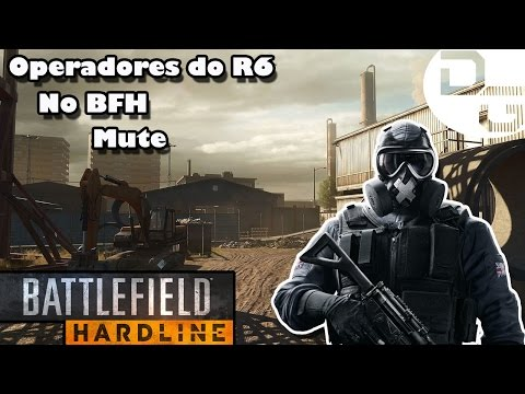 Operadores do R6 no BFH!! Mute!! BFH (PS4)