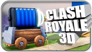 GENIAL 👍 CLASH ROYALE IN 3D   Clash Royale Let