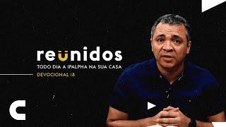 Reunidos | Devocional 18 - Isaías 49