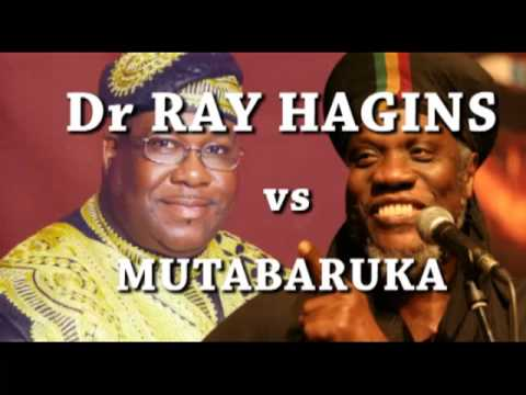 Dr RAY HAGINS vs MUTABARUKA