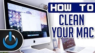 How to Clean Your Mac 2019
