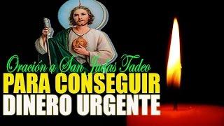 ORACIÓN A SAN JUDAS TADEO PARA CONSEGUIR DINERO URGENTE