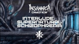 Interlude: Supernatural Schizophrenia