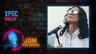 XPDC - Khilaf (Official Karaoke Video)