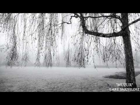 Emre Sarıyıldız - Huzur (Lyric Video) (Dünya)