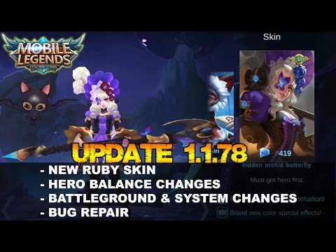 Mobile Legends - Update 1.1.78 Patch Note | New Ruby Skin , Hero & Items Balance Changes