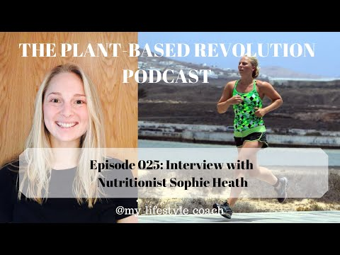 Sophie Heath - Taking Control Of Your Relationship With Food [#025]