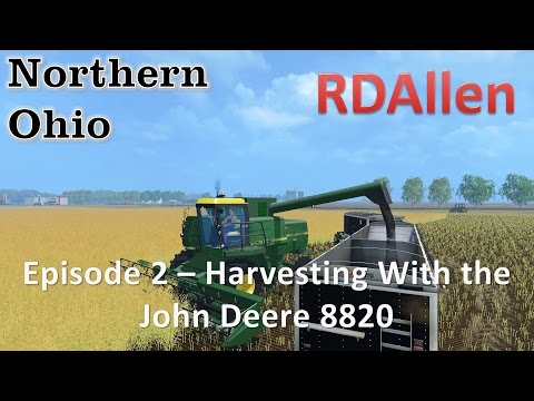 Farming Simulator 15 MP Northern Ohio E2 - Harvesting with the John Deere 8820