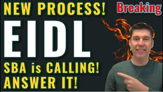 Breaking EIDL - SBA is CALLING YOU! New FULL Process! Updates Grant Approval