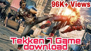 Tekken 7 game download 350mb only