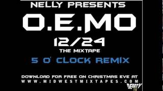 Nelly-  5 o'clock (Remix)