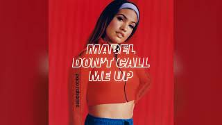 Mabel - Don't Call Me Up (Official Instrumental) Video