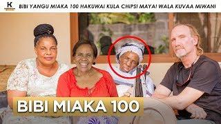 BIBI YANGU MIAKA 100 HAKUWAI KULA CHIPSI MAYAI WALA KUVAA MIWANI