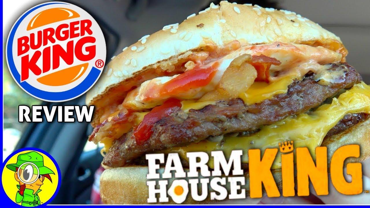 Burger King Farmhouse King Review  F F D  F F   F F D B