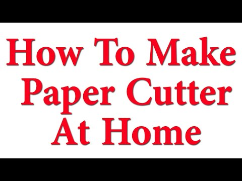 How To Make A Paper Cutter At Home