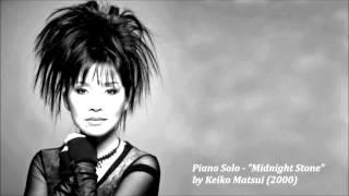 """Piano Solo - """"Midnight Stone"""" by Keiko Matsui (2000)"""