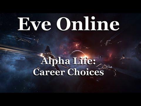 Eve Online - Alpha Life - Career Choices