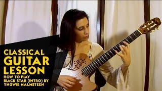 Classical Guitar Lesson - How to Play Black Star (Intro) by Yngwie Malmsteen
