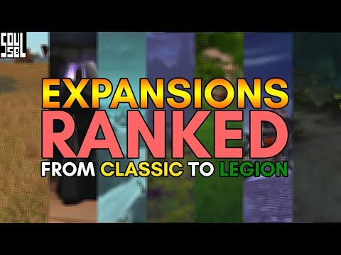 Here's how I rank the World of Warcraft expansions including classic/vanilla WoW.
