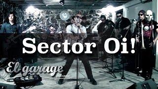 El Garage presenta Oriundo proletario - Sector Oi