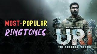 Top 5 Most Popular Ringtones 2019 | Ft. URI - How's The Josh ? Aankh Maare & Etc | Download Now