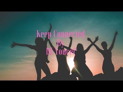DJ Youcef - Keep Connected - Album Complet - نسخه كامله, TOP 2017 جمل اغنية ممكن تسمعها !
