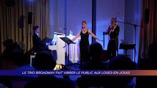 Yvelines   Le trio Broadway fait vibrer le public aux Loges-en-Josas