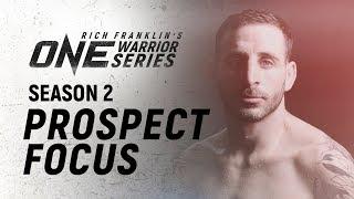 Rich Franklin's ONE Warrior Series   Season 2   Prospect Focus: Alex Schild