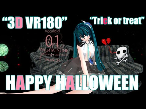 【MMDVR】3D VR180 4K 紳士ハンド:ダンス疲れの 初音ミクさんに肩モミ頼まれた【季節はずれの Happy Halloween】R18 thumbnail