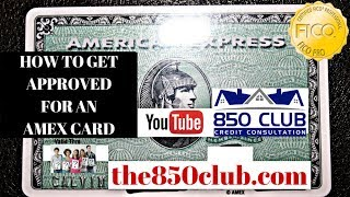 How To Get Approved For An American Express Credit Card & UltraFICO Credit Report Tips