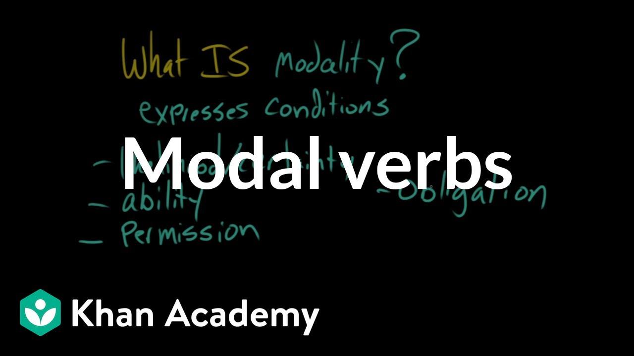 Modal verbs (video) | Khan Academy