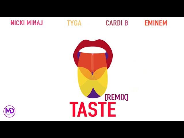 Nicki Minaj, Cardi B, Eminem, Tyga - Taste (Part II) (Remix) [Mashup]