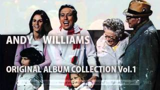 Andy Williams - Original Album Collection Vol. 1  Get Me To The Church On Time