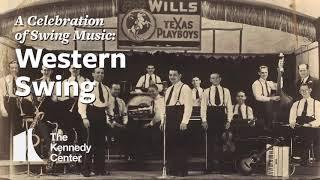 A Celebration of Swing Music: Western Swing