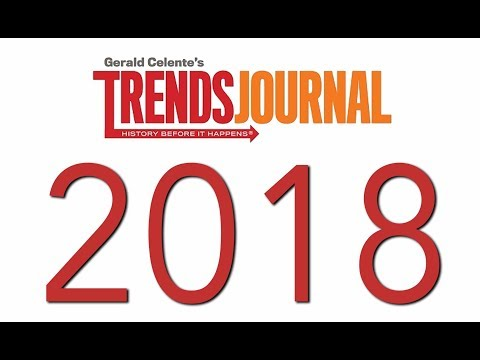 Gerald Celente's Trends For 2018