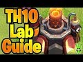 TH10 LAB UPGRADE GUIDE / DISCUSSION! - Let's Play TH10 - Clash of Clans