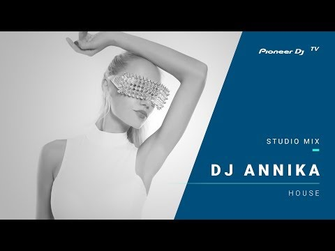Dj Annika /house/ @ Pioneer DJ TV   Moscow