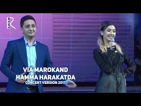 VIA Marokand - Hamma harakatda | ВИА Мароканд - Хамма харакатда (concert version 2017)