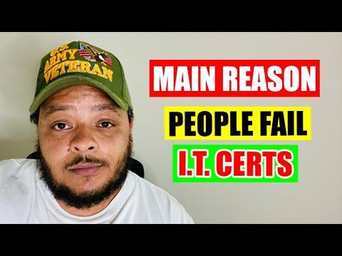 The Main Reason People Fail I.T. Certs