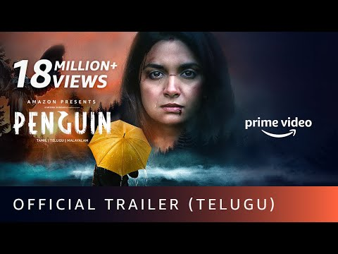Penguin - Official Trailer (Telugu)  Keerthy Suresh   Karthik Subbaraj   Amazon Prime Video  19 June