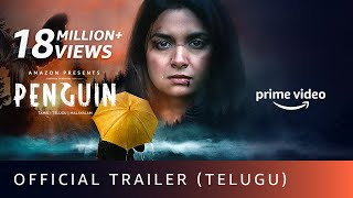 Penguin - Official Trailer (Telugu)| Keerthy Suresh | Karthik Subbaraj | Amazon Prime Video| 19 June