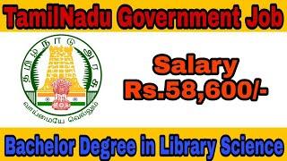 TamilNadu Government Job || Bachelor Degree in Library Science|| TNPSC