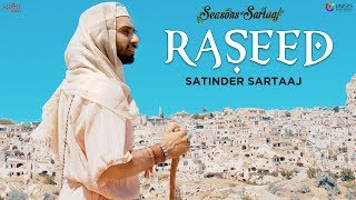 Raseed Satinder Sartaaj Jatinder Shah Seasons Of Sartaaj Punjabi Songs 2018 Sufi Love Song