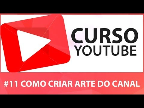 Como Criar Capa para Canal do Youtube (Arte do Canal)