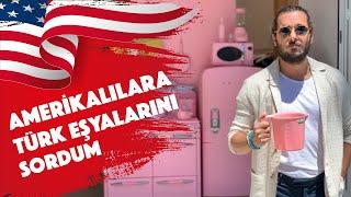 Amerikalılara Türk Eşyalarını Sorduk - Hayrettin