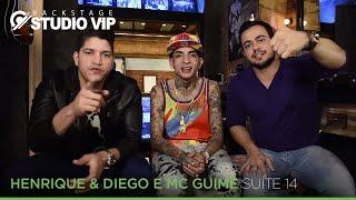 Backstage Vip - Henrique & Diego e MC Guimê (Suite 14)