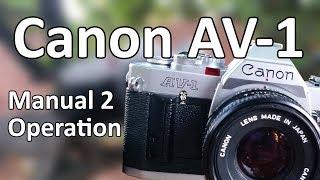 Канон АВ 1 Відео інструкція 2: Операція
