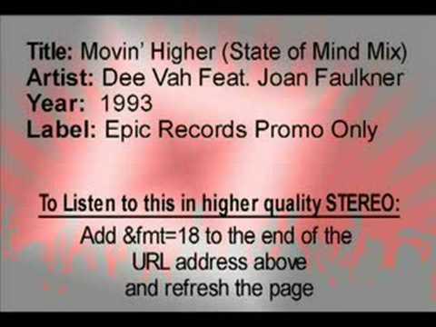 Movin' Higher - Dee Vah