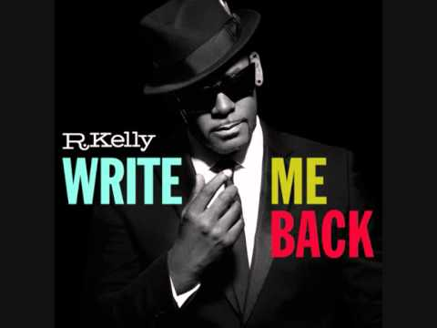 RKelly  One Step Closer Write Me Back